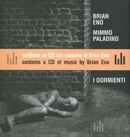 I dormienti. Ediz. italiana e inglese por Brian Eno