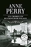 Un crimen en Buckingham Palace (Inspector Thomas Pitt 25) (BEST SELLER)