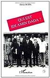 Qui est Idi Amin Dada ?