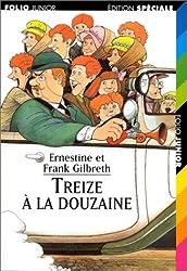TREIZE A LA DOUZAINE