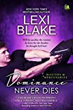 Dominance Never Dies (Masters and Mercenaries Book 11)