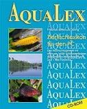 Aqualex Zierfischlexikon für den PC. CD- ROM für Windows 95/98 oder NT 4/5
