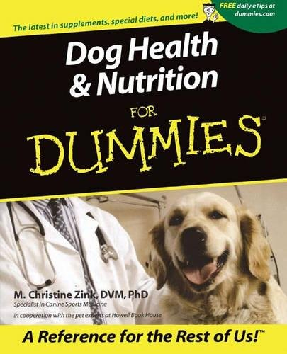 Dog Health & Nutrition For Dummies (Howell Dummies Series)