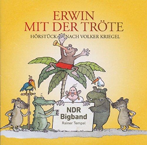 Erwin mit der Tröte (Ab 6 Jahre)
