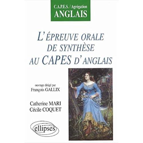 L'epreuve orale de synthese au capes d'anglais capes/agregation anglais
