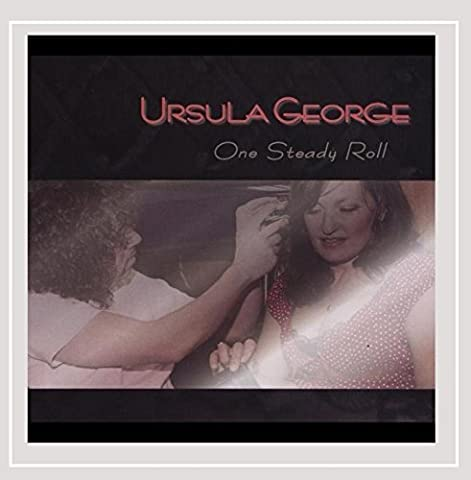 One Steady Roll by Ursula George (2013-06-10)