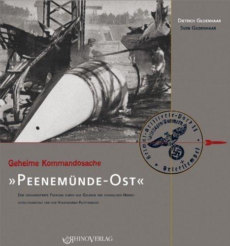 Geheime Kommandosache: Peenem?nde-Ost by Dietrich Gildenhaar(2013-07-04)
