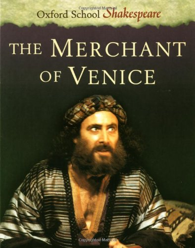 The Merchant of Venice (Oxford School Shakespeare)