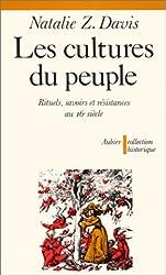 Les Cultures du peuple : Rituels, savoirs et résistances au 16e siècle
