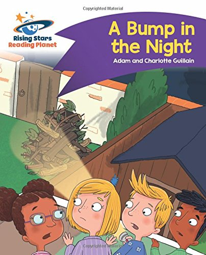 Reading Planet - A Bump in the Night - Purple: Comet Street Kids (Rising Stars Reading Planet)
