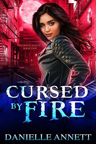 Cursed by Fire: An Urban Fantasy Novel (Blood and Magic Book 1) (English Edition) - Fantasia Magic