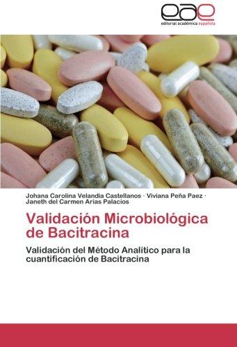 Validación Microbiológica de Bacitracina por Velandia Castellanos Johana Carolina