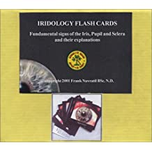 Iridology Flash Cards: Fundamentals Signs of the Iris, Pupil and Sclera and Their Explanations