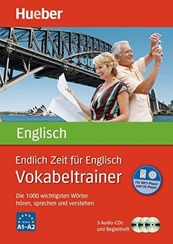 Endlich Zeit für Englisch – Vokabeltrainer: Die 1.000 wichtigsten Wörter hören, sprechen und...