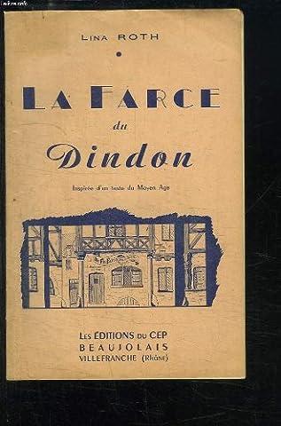 La Farce du Dindon. Inspirée d'un texte du Moyen-Âge.