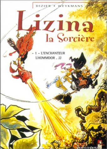 Lizina la sorcière, tome 1