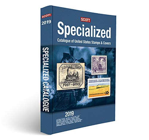 Scott Specialized Catalogue of United States Stamps & Covers 2019: Confederate States, Canal Zone, Danish West Indies, Guam, Hawaii, United Nations -