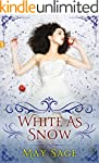 White as Snow: a Novella (Not Quite t...