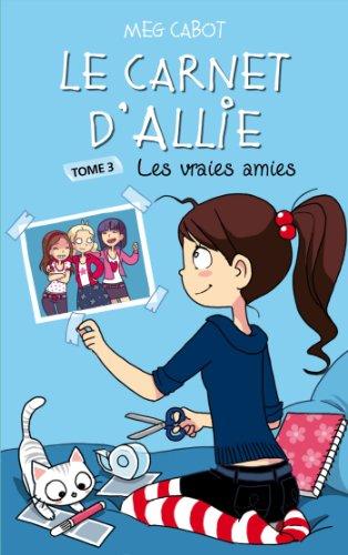 Le Carnet d'Allie - Les vraies amies