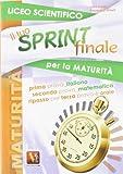 Il tuo sprint finale per la maturità. Liceo scientifico
