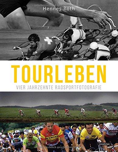 roths-grosses-tourleben-vier-jahrzehnte-radsportfotografie