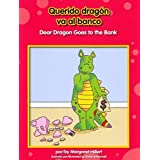 Querido Dragn Va Al Banco/ Dear Dragon Goes to the Bank (Beginning-To-Read) (Spanish Edition) by Margaret Hillert (2014-01-15)