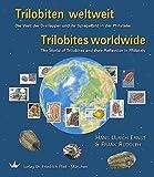 Trilobiten weltweit - Triobites worldwide: Die Welt der Dreilapper und ihr Spiegelbild in der Philatelie - The World of Triobites and their Reflection in Philately by Hans Ulrich Ernst (2002-01-07)