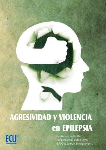 Agresividad y violencia en epilepsia por Manuel Luis López Díaz