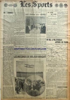 SPORTS (LES) du 23/09/1908 - LES RECORDS DE WRIGHT - BOXE - JACK JOHNSON AUX SPORTS - 90 KILOMETRES A VOL D'OISEAU AUTOUR DE PARIS - par Collectif