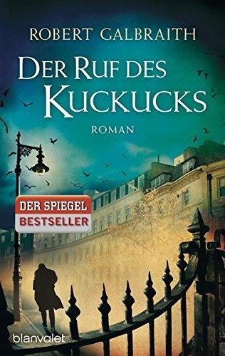 Der Ruf Des Kuckucks (German Edition) by Robert Galbraith (2014-02-01)