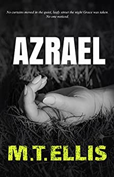 Azrael (Detective Allira Rose Series Book 1) by [Ellis, M.T.]