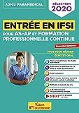 Entrée en IFSI Pour les AS-AP et formation professionnelle continue (FPC) - Nouvelles Epreuves de sélection 2020...