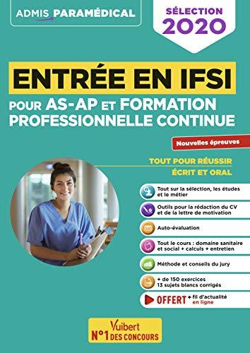 Entrée en IFSI Pour les AS-AP et formation professionnelle continue (FPC) - Nouvelles Epreuves de sélection 2020