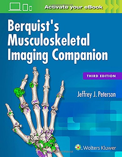 Berquist's Musculoskeletal Imaging Companion por Jeffrey Peterson