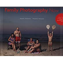 Family Photography Now by Sophie Howarth (2016-06-07)