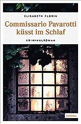 Commissario Pavarotti küsst im Schlaf (Commissario Pavarotti, Lissie von Spiegel)