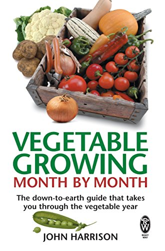 vegetable-growing-month-by-month-the-down-to-earth-guide-that-takes-you-through-the-vegetable-year