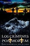 Image de LOS CRÍMENES POST MORTEM: Cuando la muerte es el inicio del crimen (Novela negra, suspense, thriller y misterio)