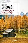 La montagne pour refuge par Breuzé