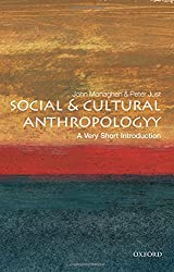 Social and Cultural Anthropology: A Very Short Introduction (Very Short Introductions)