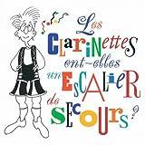 Les clarinettes ont-elles un escalier de secours? by Robert Marcel Lepage (1998-01-01)