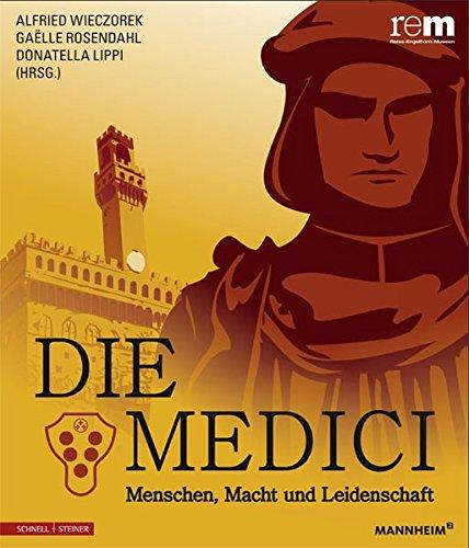 die-medici-menschen-macht-und-leidenschaft-publikationen-der-reiss-engelhorn-museen