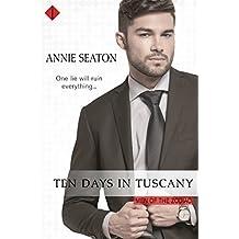 Ten Days in Tuscany (Men of the Zodiac)