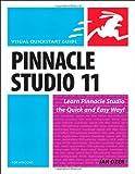 Pinnacle Studio 11 for Windows (Visual Quickstart Guide)