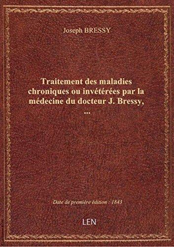 traitement-des-maladies-chroniques-ou-inveterees-par-la-medecine-du-docteur-j-bressy