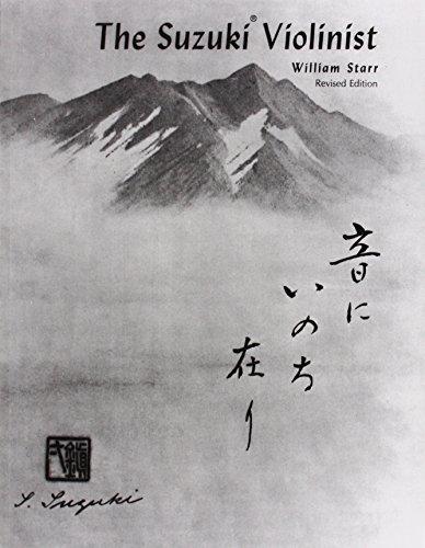 The Suzuki Violinist: A Guide for Teachers and Parents (Suzuki Method International)