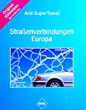 Straßenverbindungen Europa ARAL -