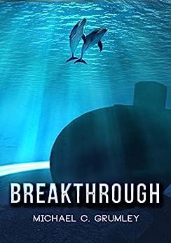 Breakthrough (English Edition) von [Grumley, Michael C.]