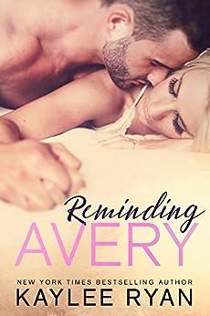 Reminding Avery by [Ryan, Kaylee]