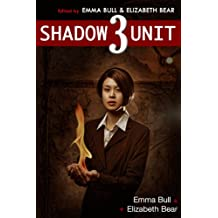 Shadow Unit 3 (English Edition)